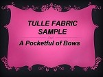 Tulle Fabric Sample